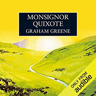 Monsignor Quixote                   By:                                                                                                                                 Graham Greene                               Narrated by:                                                                                                                                 Cyril Cusack                      Length: 6 hrs and 55 mins     35 ratings     Overall 4.5