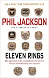 Eleven Rings By Phil Jackson & Shoe Dog A Memoir by the Creator of NIKE By Phil Knight 2 Books Collection Set