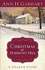 Christmas at Harmony Hill: A Shaker Story