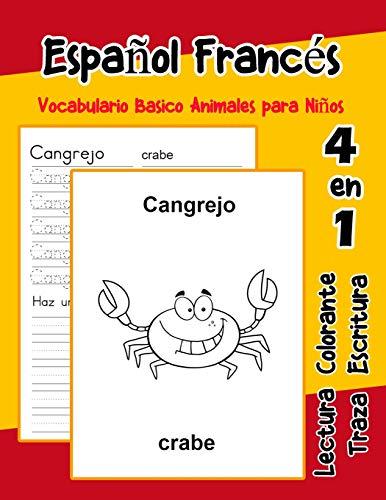 Español Francés Vocabulario Basico Animales para Niños: Vocabulario en espanol frances de preescolar kínder primer Segundo Tercero grado: 2 (Vocabulario animales para niños en español)