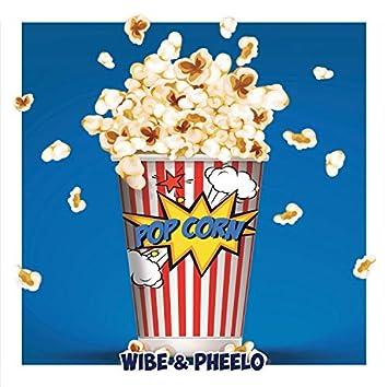 Pop Corn (feat. Pheelo)
