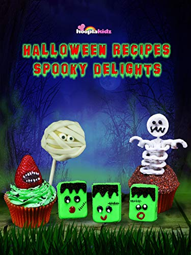 Spooky Delights : Halloween Recipes