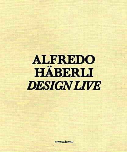 Alfredo Häberli – Design Live: Shirana Shahbazi, David Renggli, Walter Pfeiffer, Roman Signer, John M Armleder, Korner Union, Stefan Burger Display / Inszenieren Alfredo Haberli
