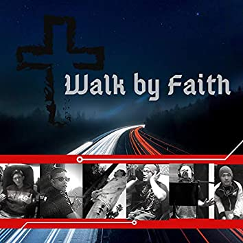 Walk by Faith (feat. Young Lalo)