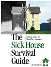 The Sick House Survival Guide by Hobbs, Angela. (New Society Publishers,2003) [Paperback]