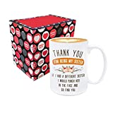 Taza con texto en inglés 'Best Sister from Sister - Thank for Being My Sister,If I Had A...
