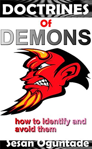 Book: Doctrines of Demons - How to identify and avoid them by Sesan Oguntade
