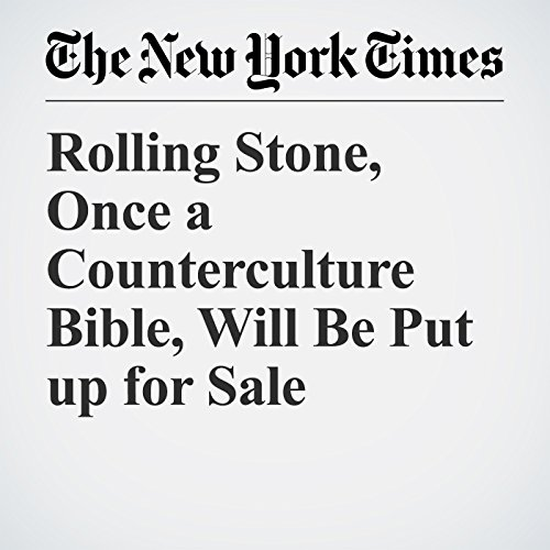 Rolling Stone, Once a Counterculture Bible, Will Be Put up for Sale copertina