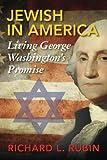 Jewish in America: Living George Washington's Promise
