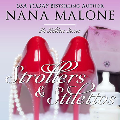 Strollers & Stilettos audiobook cover art