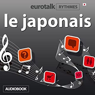 EuroTalk Rhythmes le japonais                   De :                                                                                                                                 Eurotalk Ltd                               Lu par :                                                                                                                                 Sara Ginac                      Durée : 58 min     2 notations     Global 4,0