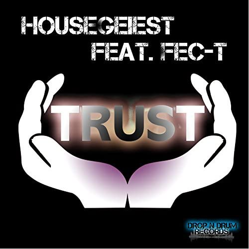 Housegeist feat. Fec-T