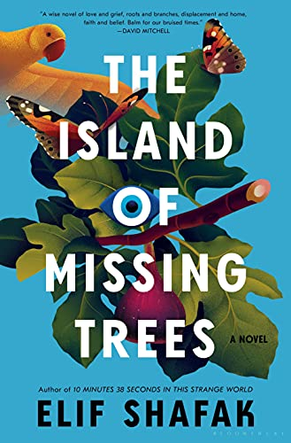Compare Textbook Prices for The Island of Missing Trees: A Novel  ISBN 9781635578591 by Shafak, Elif