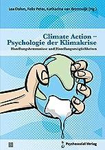 Climate Action – Psychologie der Klimakrise: Handlungshemmnisse und Handlungsmöglichkeiten