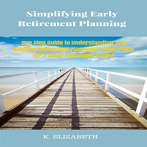 Simplifying Early Retirement Planning audiobook cover art