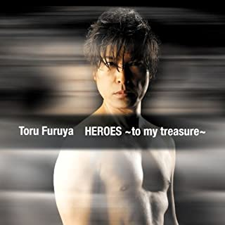 HEROES~to my treasure~