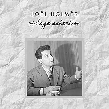 Joël Holmès - Vintage Selection
