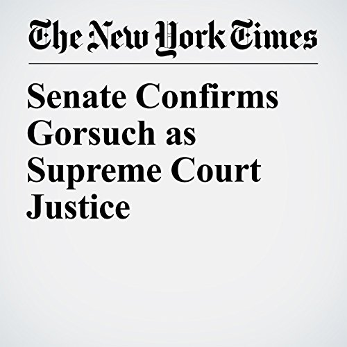 Senate Confirms Gorsuch as Supreme Court Justice copertina