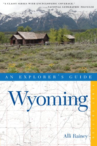 Explorer's Guide Wyoming (Explorer's Complete Book 0) (English Edition)