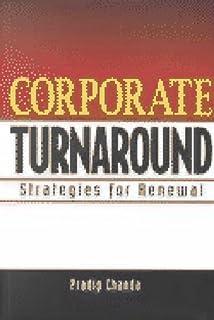 Corporate Turnarounds: Revitalizing Struggling Enterprises