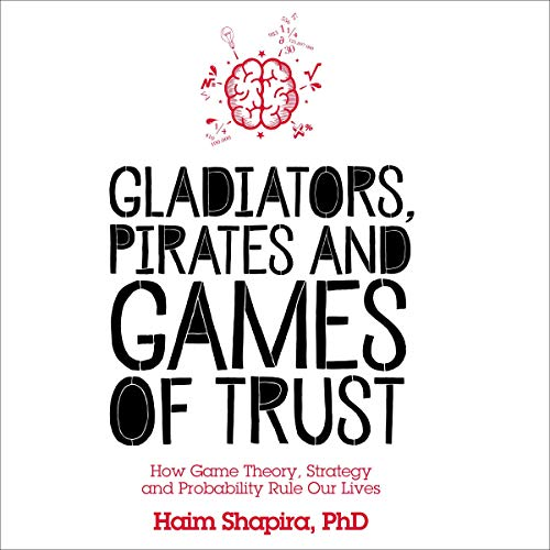 Gladiators, Pirates and Games of Trust cover art