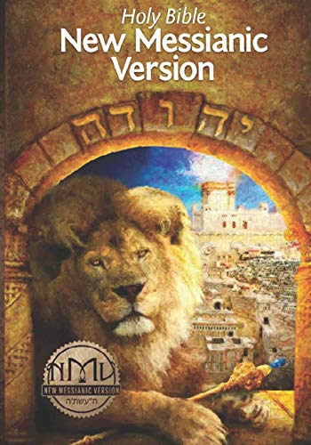 Compare Textbook Prices for New Messianic Version  ISBN 9781727436310 by Rose, Tov