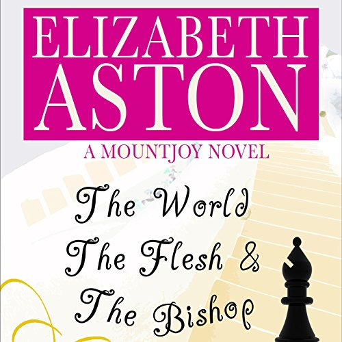 The World, the Flesh & the Bishop audiobook cover art