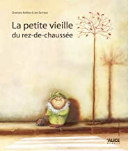 Petite Vieille Du Rez-de-Chauss'e(la) (French Edition)