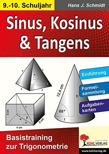 Sinus, Kosinus & Tangens: Basistraining zur Trigonometrie
