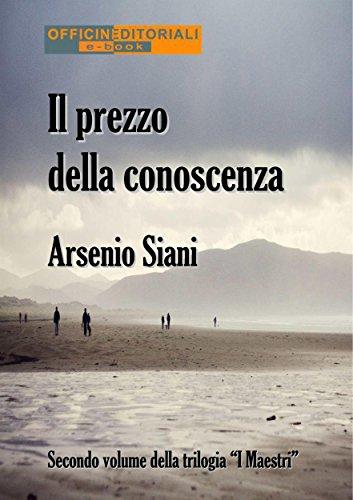 Il prezzo della conoscenza (Narrativa universale Vol. 51) (Italian Edition)