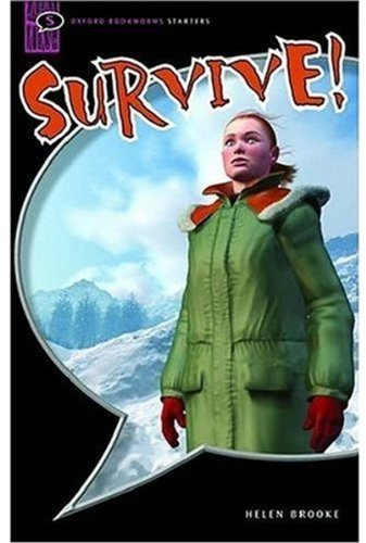 Survive!: Interactive (Oxford Bookworms Starters)