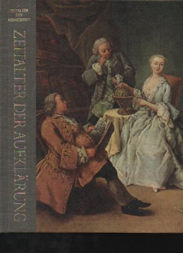 Gay Zeitalter der Aufklärung, Zeitalter der Menschheit, Time Life, 192 Seiten,Bilder, Halbleinen