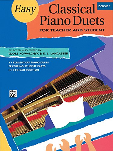 Easy Classical Piano Duets for Teacher and Student, Book 1 (Alfred Masterwork Editions) (English Edition)