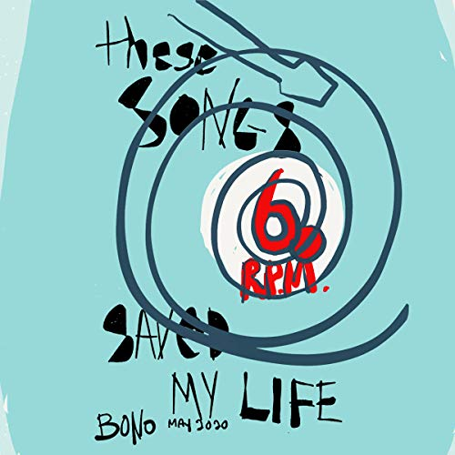 Bono - 60 Songs That Saved My Life