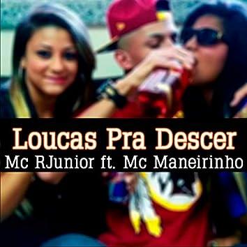 Loucas pra Descer