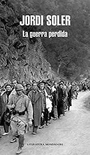 La guerra perdida (Literatura Random House)
