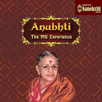 Anubhti - The 'MS' Experience
