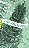 La Passe-Miroir, tome 3 : La Mémoire de Babel par Dabos