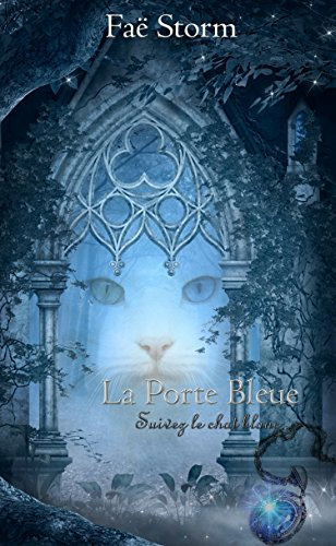 La Porte Bleue: Suivez le chat blanc...