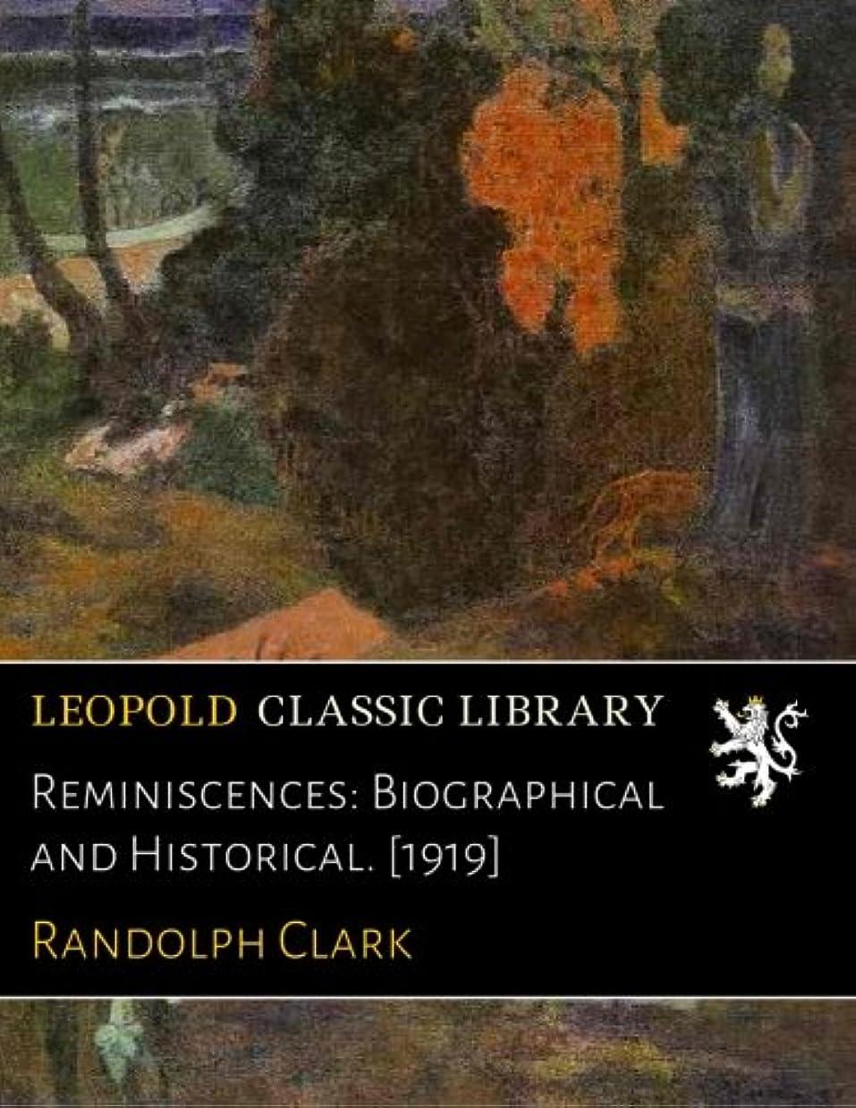 ポルノ調べるアサートReminiscences: Biographical and Historical. [1919]