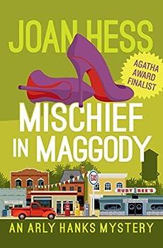 Mischief in Maggody  The Arly Hanks Mysteries