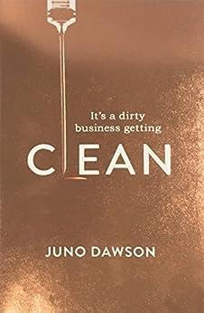 Clean by [Juno Dawson]