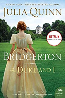 The Duke and I With 2nd Epilogue (Bridgertons Book 1) by [Julia Quinn]