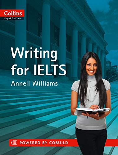 Writing for Ielts (Collins English for Exams)