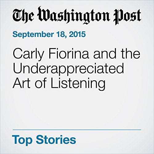 Carly Fiorina and the Underappreciated Art of Listening audiobook cover art