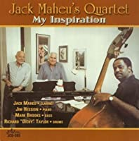 My Inspiration by Jack Maheu's Quartet (2011-01-18)