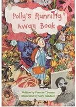 [(Polly's Running Away Book )] [Author: Frances Thomas] [Aug-2000]