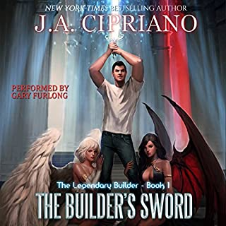 The Builder's Sword     The Legendary Builder, Book 1              Written by:                                                                                                                                 J.A. Cipriano                               Narrated by:                                                                                                                                 Gary Furlong                      Length: 9 hrs and 5 mins     3 ratings     Overall 3.0