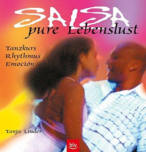 Salsa – pure Lebenslust: Tanzkurs, Rhythmus, Emoción