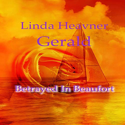 Betrayed in Beaufort cover art